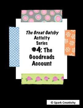 The Great Gatsby Goodreads Mini-Project: High School ELA