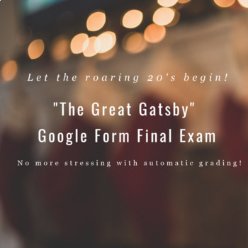 The Great Gatsby Google Form Final Exam