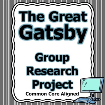 Great Gatsby Group Research Project