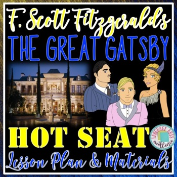 """The Great Gatsby """"Hot Seat!"""""""