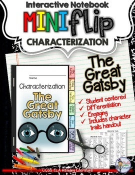 THE GREAT GATSBY: INTERACTIVE NOTEBOOK CHARACTERIZATION MINI FLIP