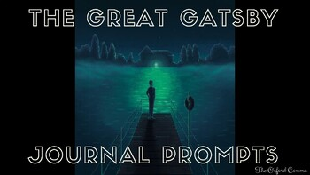 The Great Gatsby Journal Prompts