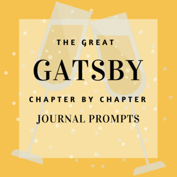 The Great Gatsby - Journal Prompts for Each Chapter