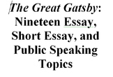 The Great Gatsby: Nineteen Essay, Short Essay, and Speakin