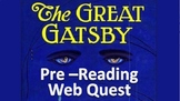 The Great Gatsby Pre-reading Activity Web Quest