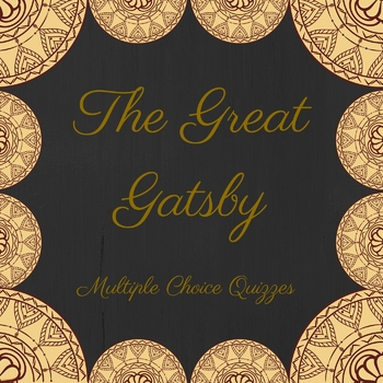 The Great Gatsby Quizzes for Each Chapter