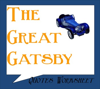 The Great Gatsby Quotes Worksheet Chapters Mid 7th- Mid 8th