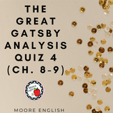 The Great Gatsby Reading Analysis Quiz 4 (Ch. 8-9) / Googl