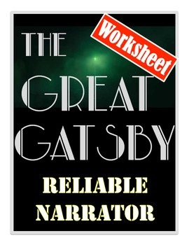 The Great Gatsby - Reliable Narrator Worksheet