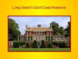 The Great Gatsby Setting: Gold Coast Mansions
