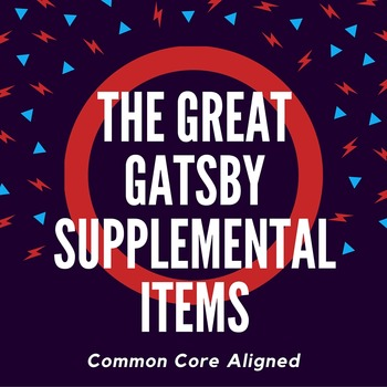 The Great Gatsby supplemental items -- Common Core Aligned