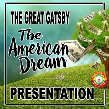 The Great Gatsby The American Dream Theme PowerPoint Presentation