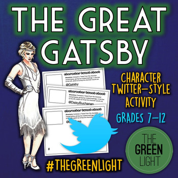 The Great Gatsby Twitter-Style Activity: Bell-Ringers, Quizzes, Task Cards
