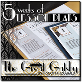 The Great Gatsby Unit Plan: 5 Weeks of Daily lessons