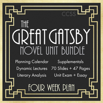 Great Gatsby Unit Plan, FOUR FULL WEEKS of Dynamic Lessons, CCSS
