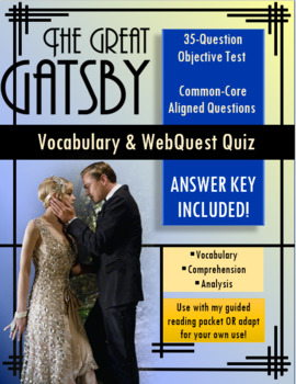 The Great Gatsby Vocabulary and WebQuest Quiz