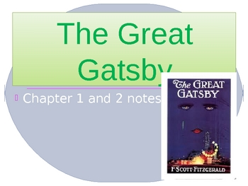 The Great Gatsby - What students need to know from chapters 1 & 2