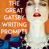 The Great Gatsby Writing Prompts: Essays, Creative Writing, & 136 Bell Ringers
