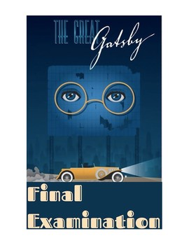 The Great Gatsby by F. Scott Fitzgerald FINAL EXAM (w/ Answer KEY)