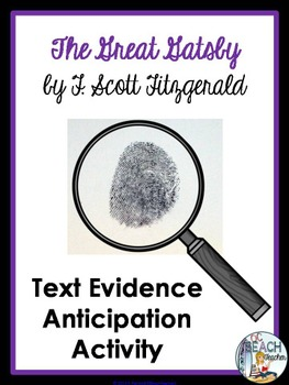 The Great Gatsby by F. Scott Fitzgerald - Text Evidence Anticipation Activity