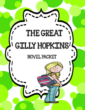 The Great Gilly Hopkins Novel Study Unit