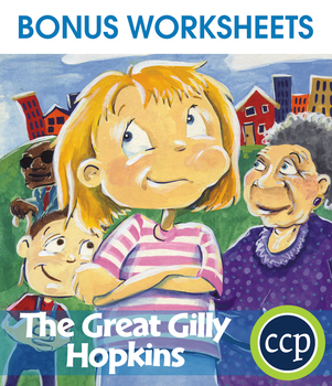 The Great Gilly Hopkins - Literature Kit Gr. 5-6 - BONUS WORKSHEETS