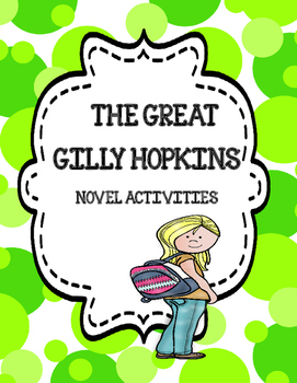 The Great Gilly Hopkins ( Novel Activities)