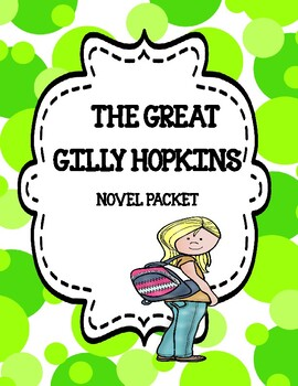 The Great Gilly Hopkins ( Novel Study - Comprehension and