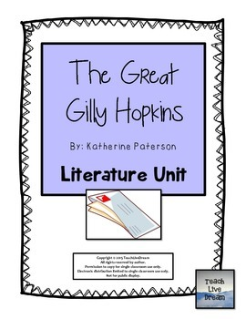 The Great Gilly Hopkins, by Katherine Paterson: Literature Unit