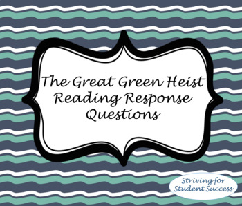 The Great Greene Heist Reading Response Questions