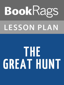 The Great Hunt Lesson Plans