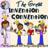 The Great Invention Convention - Persuasive Writing Assignment
