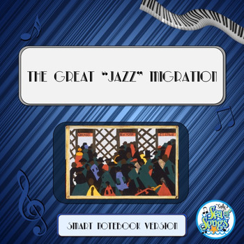 "The Great ""Jazz"" Migration and Harlem Stride-Style Piano Smart Notebook"