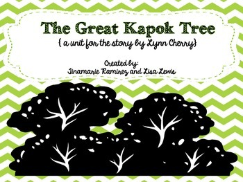 The Great Kapok Tree~a One Week Reading Unit for the story by Lynne Cherry