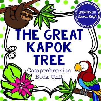 The Great Kapok Tree By Lessons With Laura Leigh Tpt