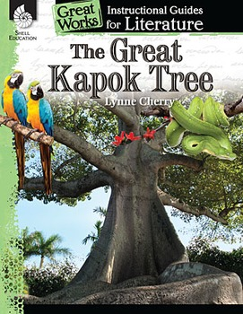 The Great Kapok Tree: An Instructional Guide for Literatur