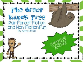 The Great Kapok Tree: Common Core Rainforest Fiction and Non-Fiction Fun