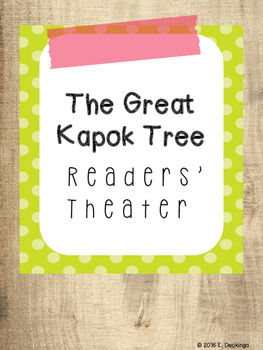 The Great Kapok Tree Readers Theater - Cause and Effect