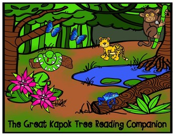 The Great Kapok Tree Reading Companion Comprehension Graphic Organizer