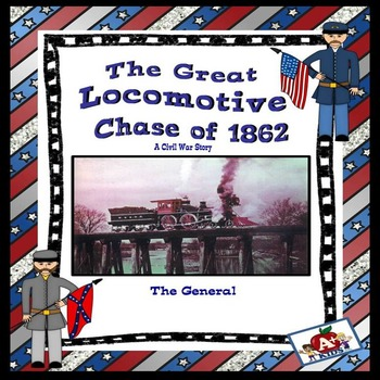 The Great Locomotive Chase of 1862       A Civil War Story
