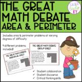 The Great Math Debate:  Area and Perimeter