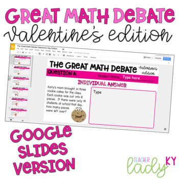 The Great Math Debate Valentine's Day Edition