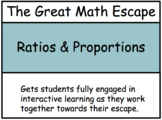 The Great Math Escape - Ratios & Proportions
