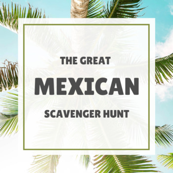 The Great Mexican Scavenger Hunt