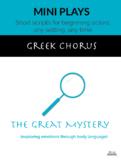 The Great Mystery (Greek Chorus)