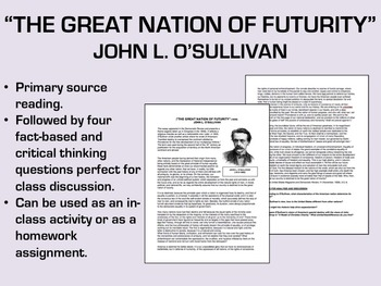 """The Great Nation of Futurity"" - John L. O'Sullivan - Manifest Destiny-USH/APUSH"