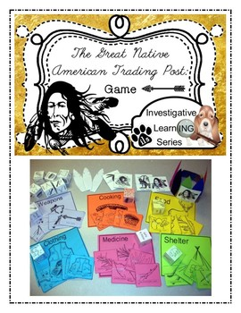 The Great Native American Trading Post Game