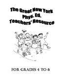 The Great New York Phys. Ed. Teachers' Resource- Grades 4-6