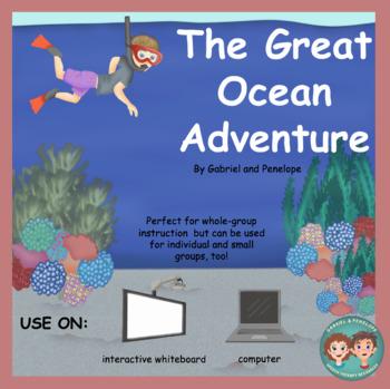 The Great Ocean Adventure No Print No Prep