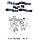 The Great Ontario Phys. Ed. Teachers' Resource: Grades 1-8